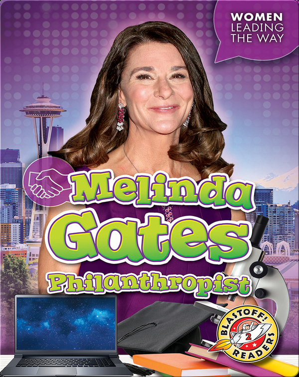 Melinda Gates: Philanthropist