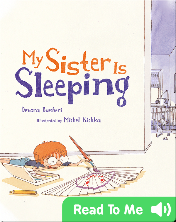 My Sister Is Sleeping