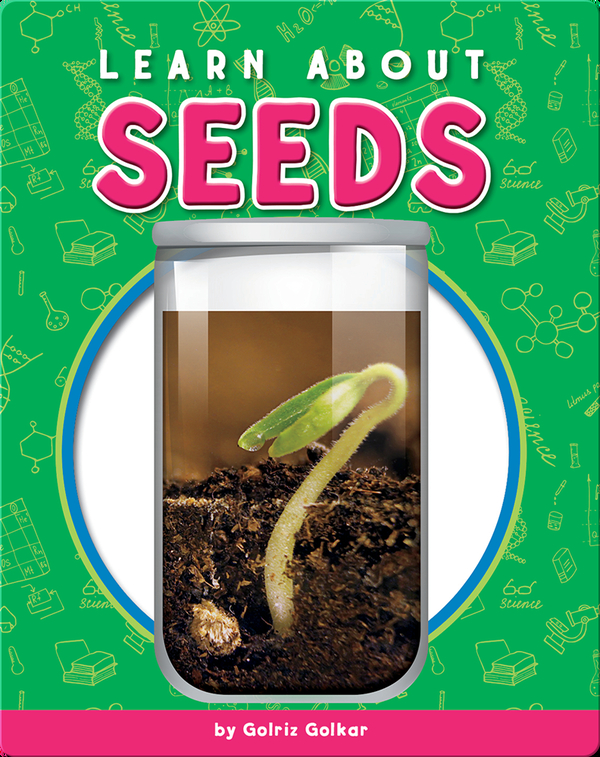Learn About Seeds