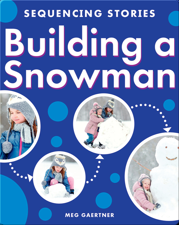 Sequencing Stories: Building a Snowman