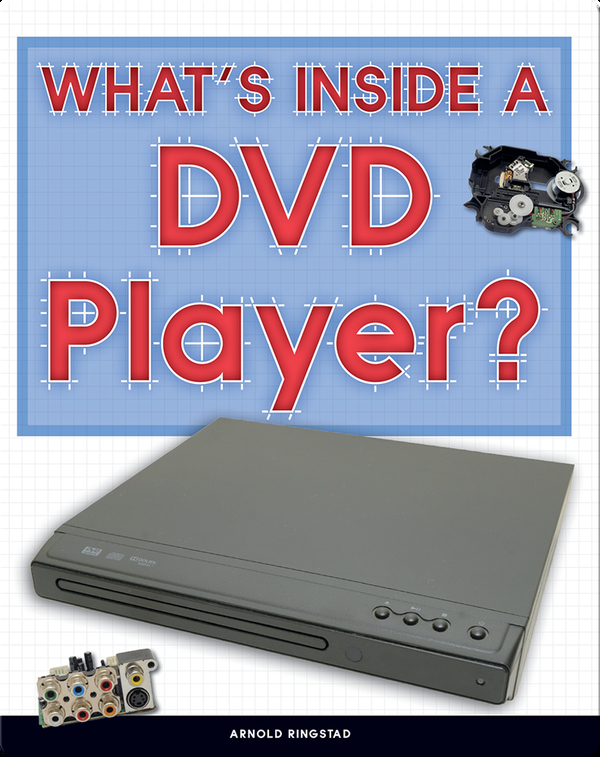 Take It Apart: What's Inside a DVD Player?