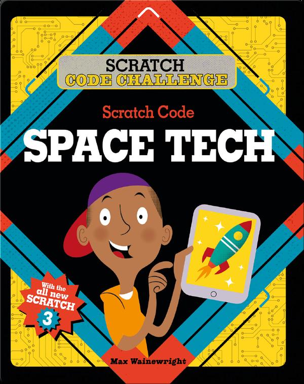 Scratch Code Challenge: Scratch Code Space Tech