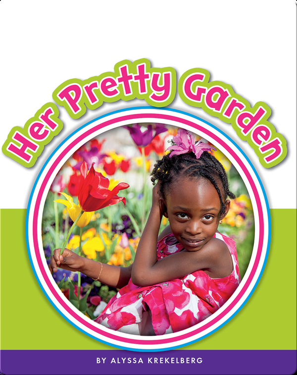 Learning Sight Words: Her Pretty Garden
