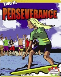 Live it: Perseverance