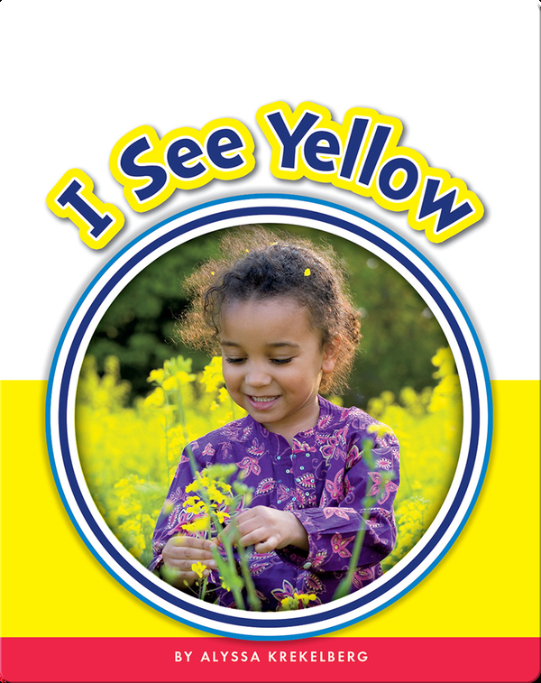 Learning Sight Words: I See Yellow