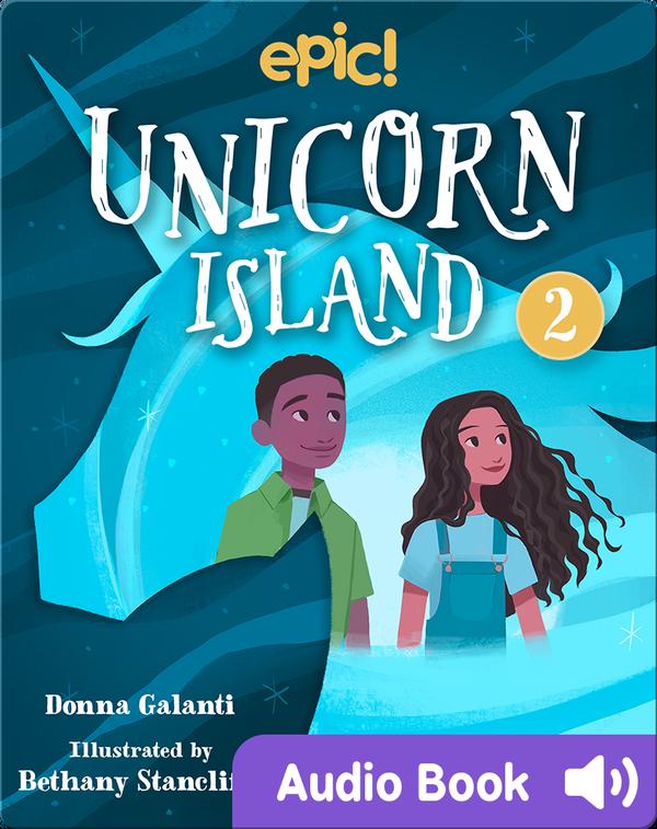 Unicorn Island Book 2: The Secret of Lost Luck