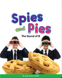 Spies and Pies: The Sound of IE (Vowel Blends)