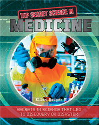 Top Secret Science in Medicine
