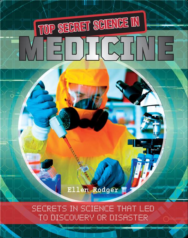 Top Secret Science in Medicine