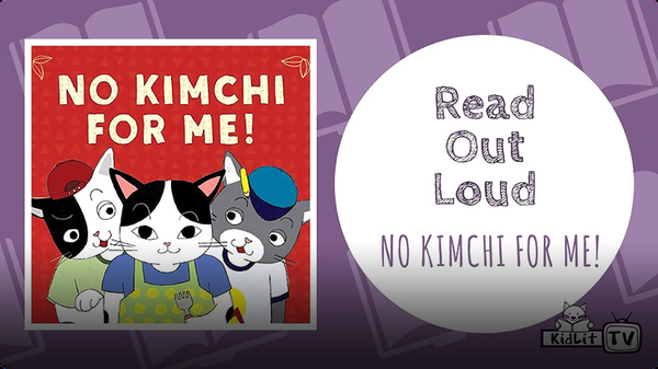 Read Out Loud: No Kimchi For Me!