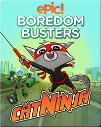Epic! Boredom Busters: Cat Ninja