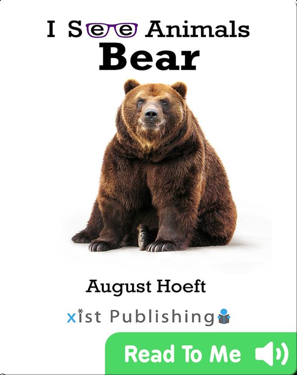 I See Animals: Bear