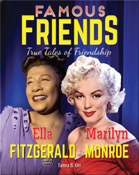 Famous Friends: Ella Fitzgerald and Marilyn Monroe
