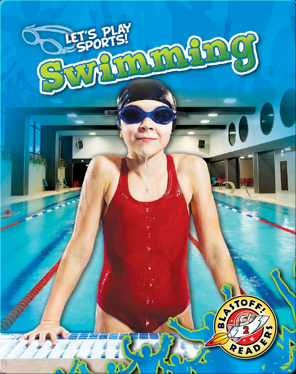 Let's Play Sports!: Swimming