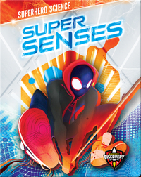 Superhero Science: Super Senses