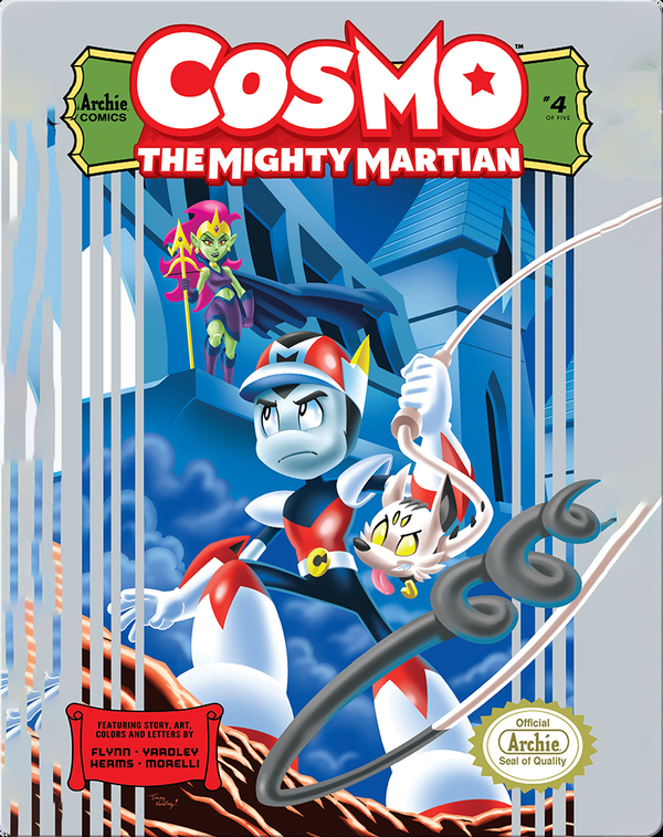 Cosmo The Mighty Martian #4: The Powers That Be…
