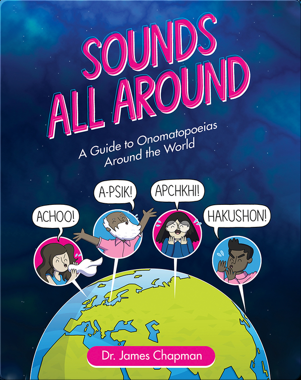 Sounds All Around: A Guide to Onomatopoeias