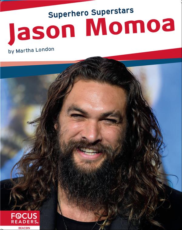 Superhero Superstars: Jason Momoa