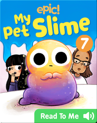 My Pet Slime Book 7: Saving Cosmo