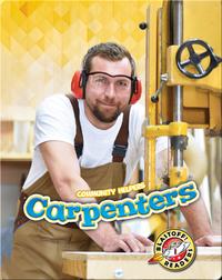Community Helpers: Carpenters