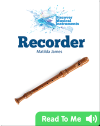 Discover Musical Instruments: Recorder
