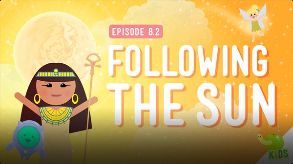 Crash Course Kids: Following the Sun