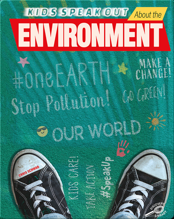 Kids Speak Out About the Environment