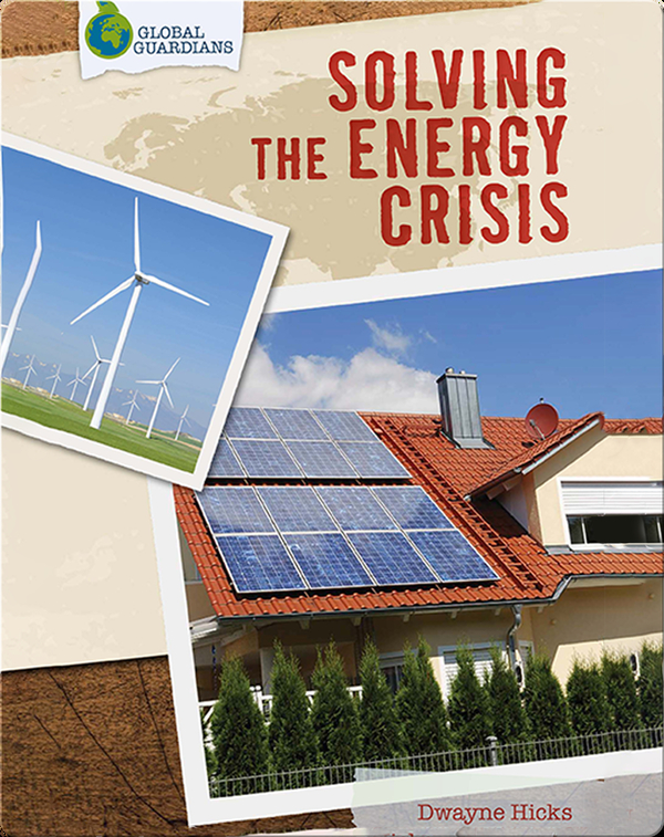 Global Guardians: Solving the Energy Crisis