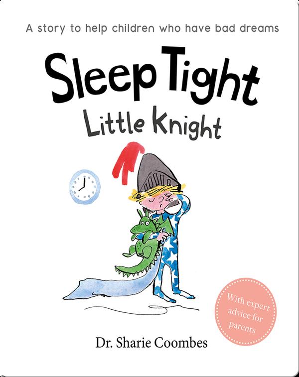 Sleep Tight Little Knight