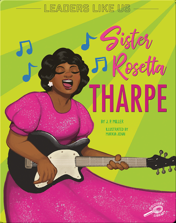 Leaders Like Us: Sister Rosetta Tharpe