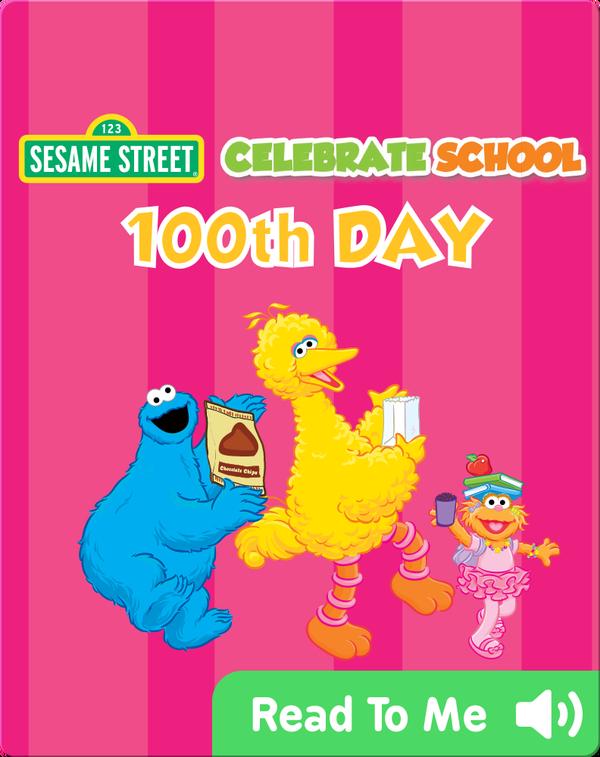 Celebrate School: 100th Day