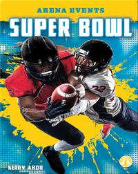 Arena Events: Super Bowl