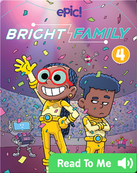 Bright Family Book 4: It's Danger Time...Time!