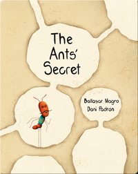 The Ant's Secret