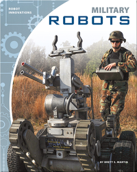 Robot Innovations: Military Robots