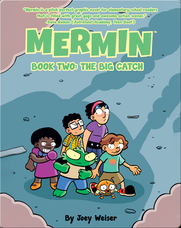 Mermin Book Two: The Big Catch