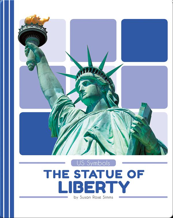 US Symbols: The Statue of Liberty