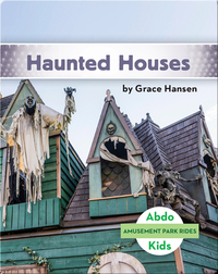 Amusement Park Rides: Haunted Houses