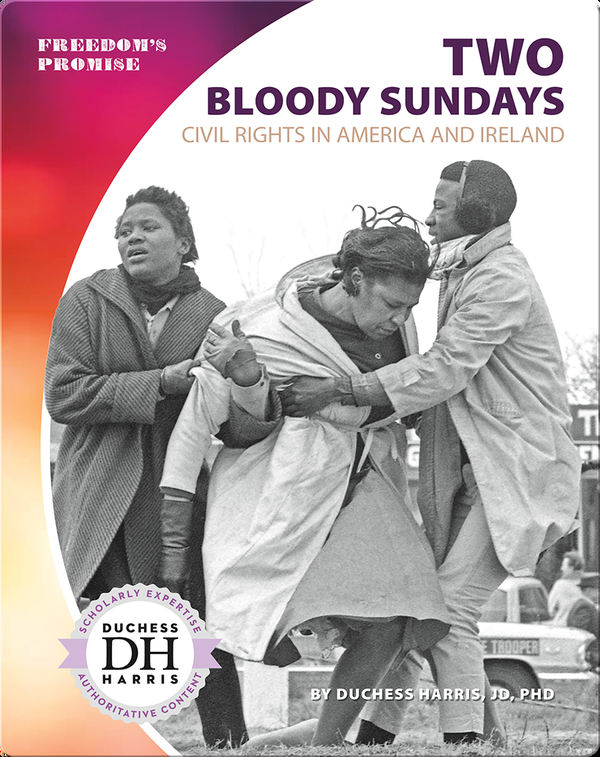 Two Bloody Sundays: Civil Rights in America and Ireland