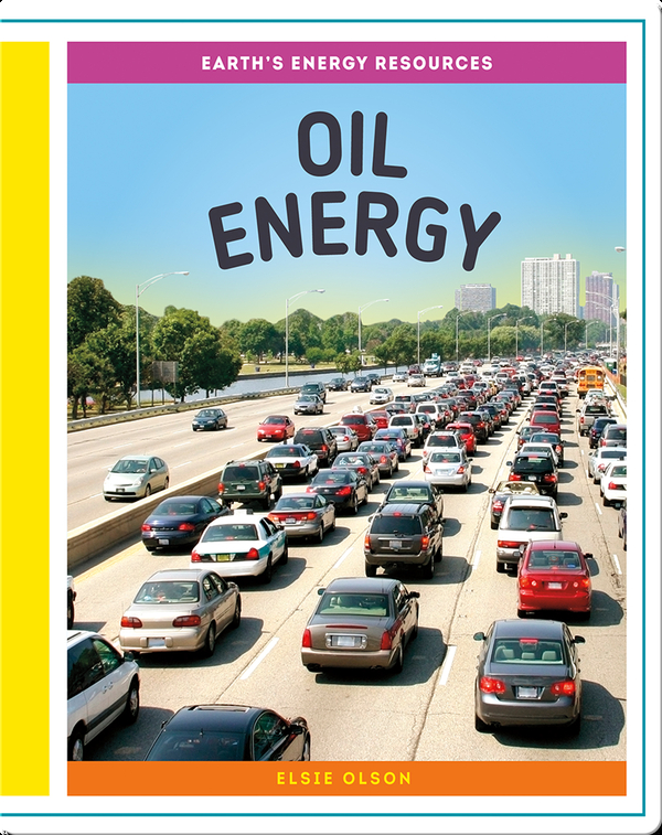 Earth's Energy Resources: Oil Energy