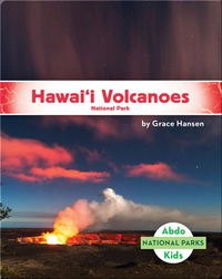 National Parks: Hawai'i Volcanoes National Park