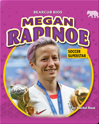 Megan Rapinoe: Socer Superstar