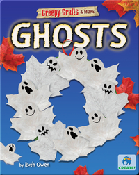 Creepy Crafts & More: Ghosts