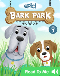 Bark Park: The Bark Park Snake