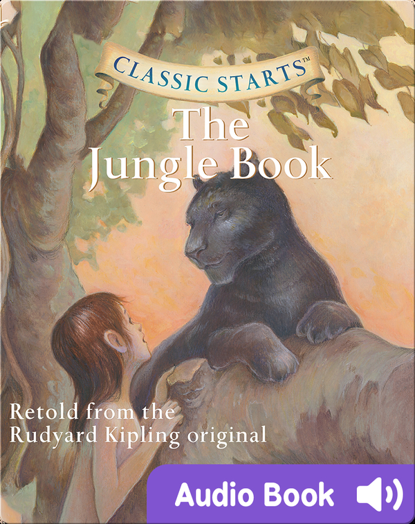 Classic Starts: The Jungle Book