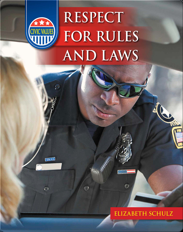 Civic Values: Respect for Rules and Laws