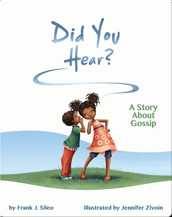 Did You Hear? A Story About Gossip