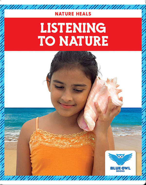 Nature Heals: Listening to Nature