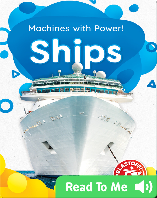 Machines With Power!: Ships