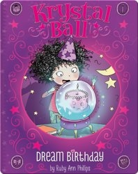 Krystal Ball : Dream Birthday